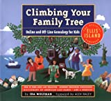 Wolfman, Ira: Climbing Your Family Tree: Online and Offline Genealogy for Kids