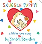Snuggle Puppy : a little love song by Sandra…