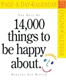 Kipfer, Barbara Ann: The Best of 14,000 Things to Be Happy About Page-A-Day Calendar 2005 (Page-A-Day Calendars)