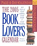 Craughwell, Thomas J.: The Book Lover's Page-A-Day Calendar 2005: 365 Days of Good Authors, Good Books & Good Reading (Page-A-Day Calendars)