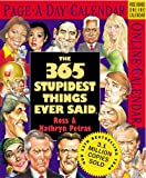 Petras, Kathryn: The 365 Stupidest Things Ever Said Calendar 2006