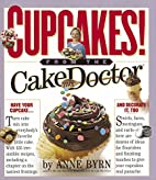 Cupcakes: From the Cake Mix Doctor by Anne…