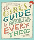 Kirsch, Melissa: The Girl's Guide to Absolutely Everything