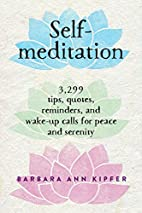 Self-Meditation by Barbara Ann Kipfer