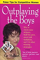 Outplaying the Boys: Poker Tips for…
