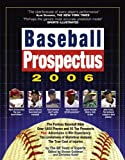 Baseball Prospectus Team of Experts: Baseball Prospectus 2006