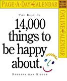 Kipfer, Barbara Ann: The Best of 14,000 Things To Be Happy About Calendar 2007 (Page-A-Day Calendars)