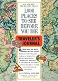 Patricia Schultz: 1000 Places to See Before You Die Traveller's Journal (Travel Journal)