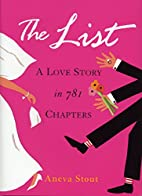 The List: A Love Story in 781 Chapters by…