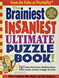 Goldstein, Amy: The Brainiest Insaniest Ultimate Puzzle Book!