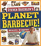 Raichlen, Steven: Planet Barbecue!