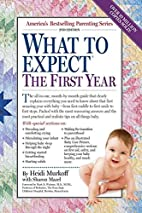 What to Expect the First Year by Heidi…