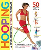 Hooping: A Revolutionary Fitness Program…