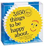 Kipfer, Barbara Ann: 3,650 Things to Be Happy About Diecut Calendar 2010