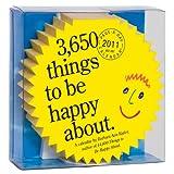 Kipfer, Barbara Ann: 3,650 Things to Be Happy About Diecut Calendar 2011
