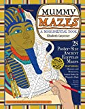 Carpenter, Elizabeth: Mummy Mazes: A Monumental Book