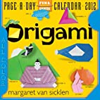Origami 2012 Page-a-Day Calendar by Margaret…