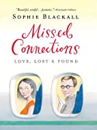 Missed Connections: Love, Lost & Found by…
