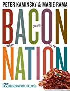 Bacon Nation: 125 Irresistible Recipes by…
