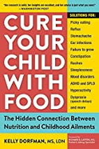 Cure Your Child with Food: The Hidden…