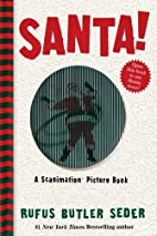 Santa!: A Scanimation Picture Book by Rufus…