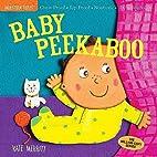 Indestructibles: Baby Peekaboo by Amy Pixton