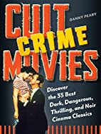 Cult Crime Movies: Discover the 35 Best…