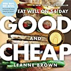 Good and Cheap: Eat Well on $4/Day by Leanne…