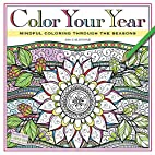 Color Your Year Wall Calendar 2016: Mindful…