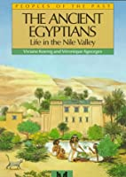The Ancient Egyptians: Life in the Nile…