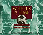 Wheels Of Time by Catherine Gourley