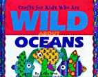 Crafts for Kids Who Are Wild About Oceans by…
