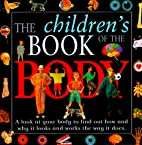 The Children's Book of the Body by Anna…