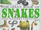 The Giant Book of Snakes and Slithery…