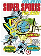 Super Sports For Kids On The Net (Cool…
