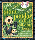 Fitzsimons, Cecilia: Giant Pandas Eat All Day Long: And Other Amazing Facts about Giant Animals