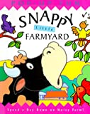 Steer, Dugald: Snappy Little Farmyard