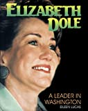 Lucas, Eileen: Elizabeth Dole