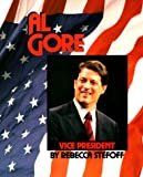 Stefoff, Rebecca: Al Gore: Vice President