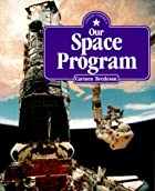 Our Space Program by Carmen Bredeson