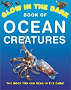 Glow In The Dark Ocean Creatures by Nicholas…