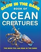 Glow In The Dark Ocean Creatures by Nicholas…