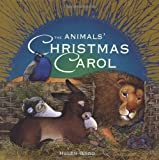 Ward, Helen: Animals Christmas Carol (Templar Book)