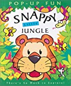 Snappy Little Jungle : Have a Wild Time! by…