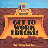 Carter, Don: Get To Work, Trucks! (Single Titles)