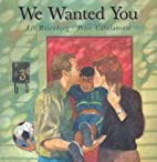 We Wanted You (Single Titles) by Liz…