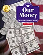 Our Money (I Know America) by Karen Spies