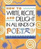 How to Write, Recite and Delight in All…