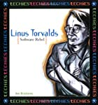 Linus Torvalds, Software Rebel (Techies) by…