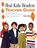 Granowsky, Alvin: Real Kids Readers: Teacher Guide  Levels 1-3
